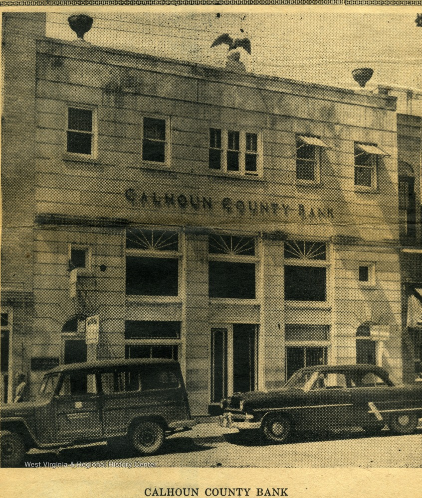 "The first bank established in Calhoun County opening its doors in 1901 to a cautious public being ""reluctant to hand over their money for keeping to someone else""."