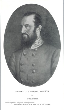 "Portrait of General ""Stonewall"" Jackson by William Frye. Only portrait ever made from life of the General."