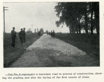 Caption reads, 'Cut No. 9 represents a macadam road in process of construction, showing the grading and also the laying of the first course of stone.'