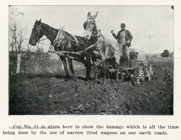 Caption reads, 'Cut No. 11 is given here to show the damage which is all the time being done by the use of narrow tired wagons on our earth roads.'