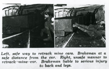 Two pictures of a miner retracking a mine car. Left is the safe way to retrack, right is the unsafe way to retrack.