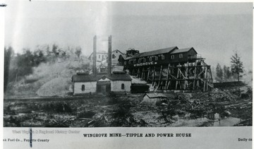 White Oak Fuel Co., Wingrove Mine - Tipple and Power House in Fayette County.