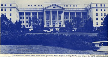 'The Greenbrier, famed resort hotel, draws guests to White Sulphur Springs, W. Va. from all over the world.'
