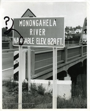 Misspelled sign by the Star City Bridge should have read: Monongahela River Navigable elevation 828 feet. The word navigable is misspelled.