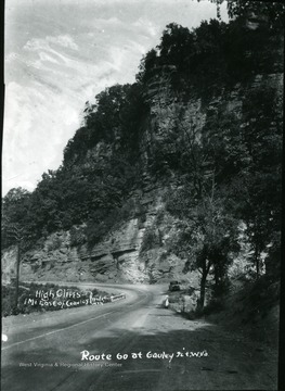 View of Route 60 at Gauley Junction. High cliffs one mile east of Gauley Bridge.