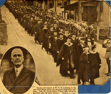 'Faculty and alumni of WVU marching to the new Field House where the inaugural ceremonies took place. Left, Dr. Frank Butler Trotter, who retired as president after 10 years service.'