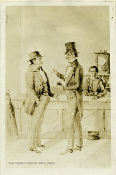 "'Major Minter Bailey, surveyor of Lewis County, and owner of the Bailey House, (left) and Colonel John Stringer, (right).  Copy of a sketch from life by J. H. Diss Debar, 1847, made in ""old"" Bailey Hotel, Weston.  From original in Department Archives and History.'"