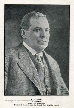 'W. G. Brown, of Kingwood.  Grand Vice Chancellor.  Member of Congress from the Second West Virginia District.'