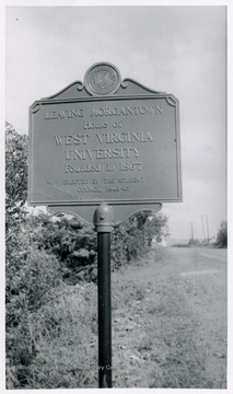 'Leaving Morgantown, Home of West Virginia University. Founded in 1867, Erected by Student Council 1946-47'