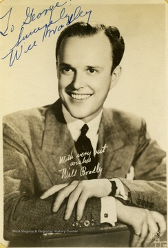 "This portrait was collected by two WVU students, George and Mike Barrick. Will Bradely performed at The Met. in Morgantown, West Virginia. Inscribed on the photo is ""To George Sincerely Will Bradley"""
