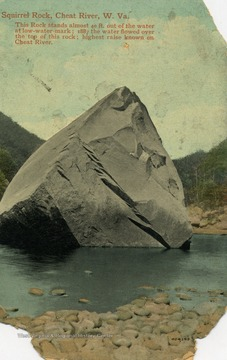 This rock stands almost 40 ft. out of the water at low-water-mark. 1887, the water flowed over the top of this rock; highest raise known on Cheat River. (From postcard collection legacy system.)
