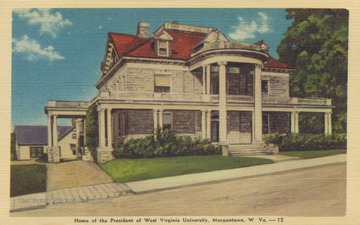 "Postcard reads, ""The colonial home of the President of West Virginia University, Morgantown, W. Va."" The home was built in 1905. Postcard published by Stenger News Co. (From postcard collection legacy system--subject.)"