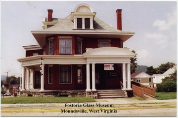 The front of the Fostoria Glass Museum in Moundsville, Marshall County, West Virginia is shown.