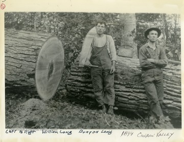 "This image is part of the Thompson Family of Canaan Valley Collection. The Thompson family played a large role in the timber industry of Tucker County during the 1800s, and later prospered in the region as farmers, business owners, and prominent members of the Canaan Valley community.""Left to right: William Long, Bunyan Long, 1894, Canaan Valley."""