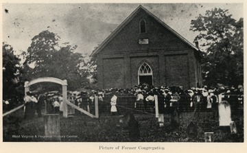 The church was organized in 1804.  The present church in Jane Lew was built and  dedicated in 1887.