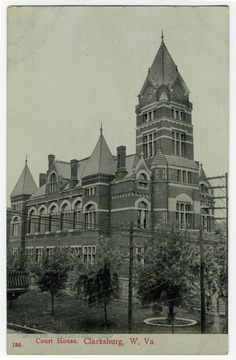 A view of the old Clarksburg Courthouse, erected in 1889 on Main Street. It was replaced in 1932.