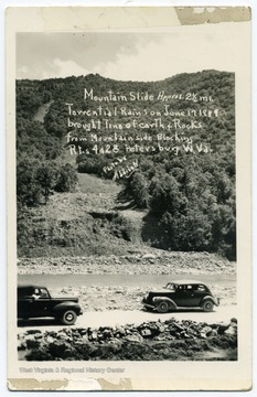 "Text reads, ""Mountain Slide, approx. 2 1/2 mi. Torrential rains on June 17 1949 brought tons of earth and rock from mountain side blocking routes 4 and 28. Petersburg, W. Va."""